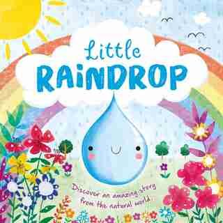 Nature Stories: Little Raindrop: Padded Board Book de IglooBooks