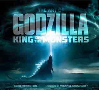 The Art Of Godzilla: King Of The Monsters de Abbie Bernstein