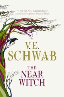 The Near Witch by V. E. SCHWAB