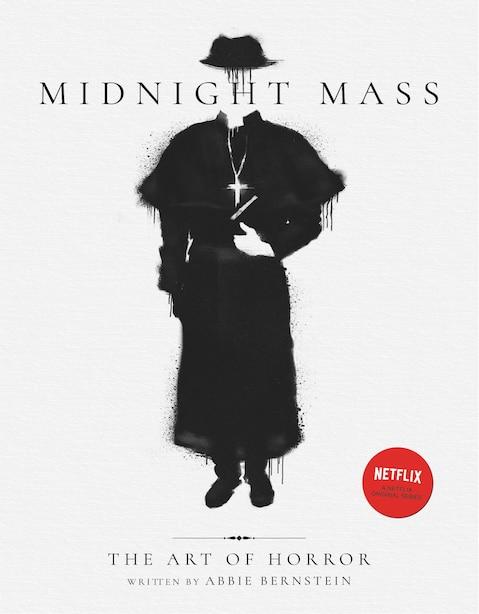 Midnight Mass: The Art Of Horror de Abbie Bernstein