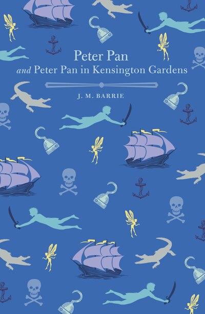 Peter Pan And Peter Pan In Kensington Gardens by J. M Barrie