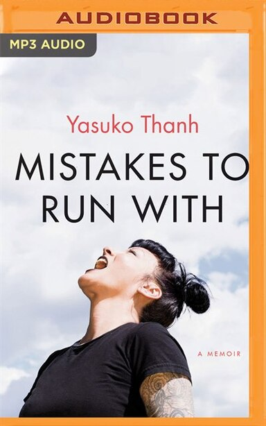 Mistakes To Run With de Yasuko Thanh