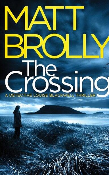 The Crossing by Matt Brolly