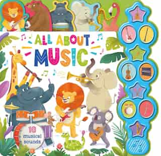 All About Music: Interactive Children's Sound Book With 10 Buttons by IglooBooks