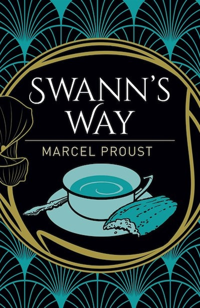 ARC CLASSICS SWANNS WAY by Marcel Proust