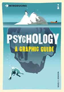 Introducing Psychology: A Graphic Guide by Nigel Benson