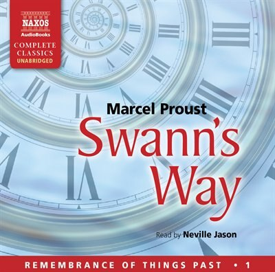 Swann's Way (U): Remembrance of Things Past 1 by Marcel Proust