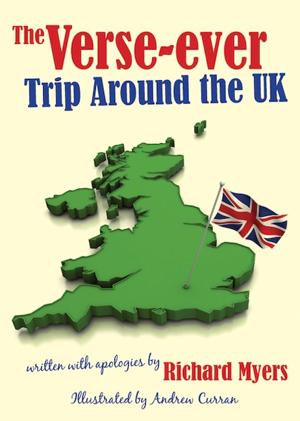 The Verse-ever Trip Around The Uk by Richard Myers
