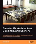 Blender 3D Architecture, Buildings, and Scenery by Allan Brito