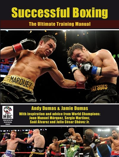 Successful Boxing: The Ultimate Training Manual by Andy Dumas