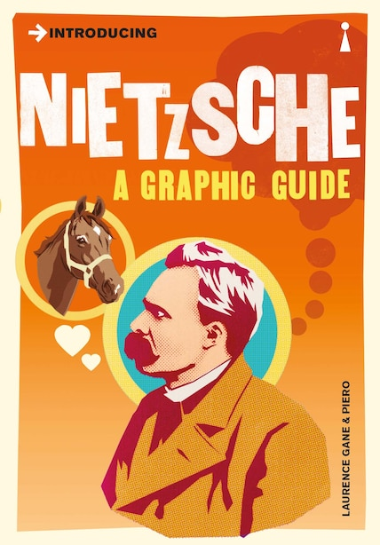 Introducing Nietzsche: A Graphic Guide by Laurence Gane