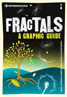 Introducing Fractals: A Graphic Guide by Nigel LESMOIR-GORDON