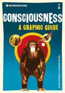 Introducing Consciousness: A Graphic Guide by David Papineau