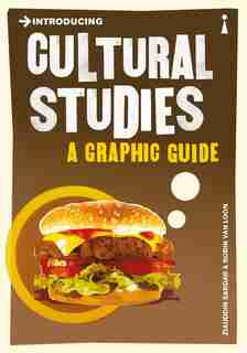 Introducing Cultural Studies: A Graphic Guide by Ziauddin Sardar