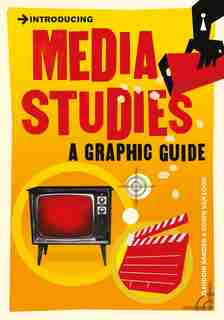 Introducing Media Studies: A Graphic Guide by Ziauddin Sardar