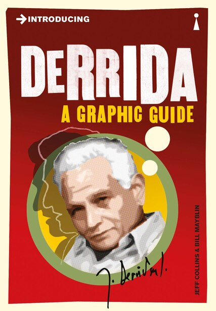 Introducing Derrida: A Graphic Guide by Jeff Collins