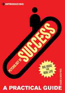 Introducing Psychology Of Success: A Practical Guide by Alison Price