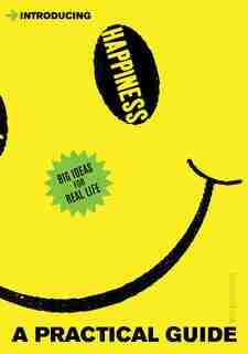 Introducing Happiness: A Practical Guide by Will Buckingham