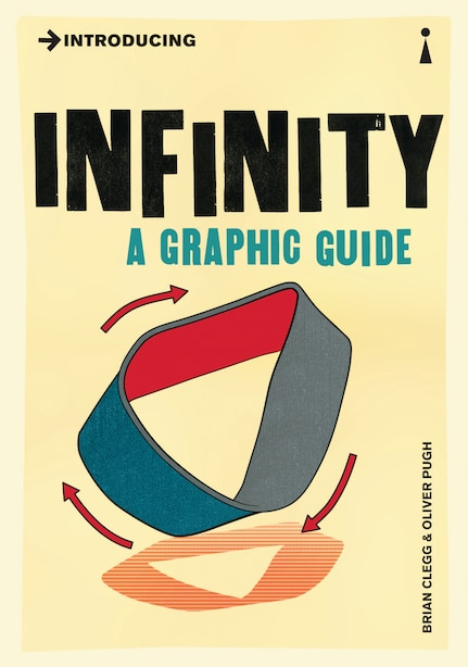 Introducing Infinity: A Graphic Guide by Brian Clegg