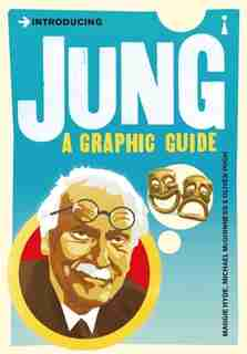 Introducing Jung: A Graphic Guide by MAGGIE HYDE