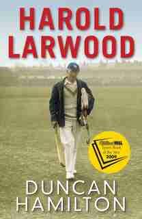 Harold Larwood de Duncan Hamilton