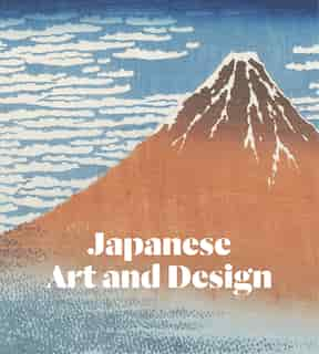 Japanese Art And Design by Greg Irvine
