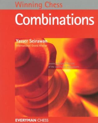 Winning Chess Combinations by Yasser Seirawan