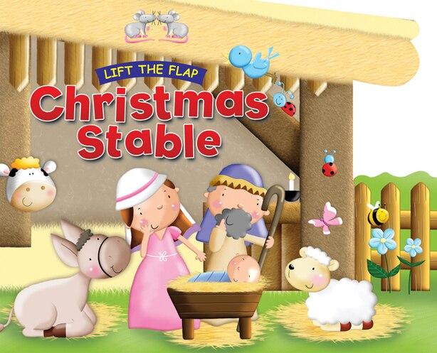 CHRISTMAS STABLE: Lift the Flap by Juliet David, Juliet