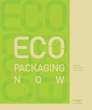 Eco Packaging Now by Tony Ibbotson