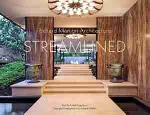 Richard Manion Architecture: Streamlined by Adele Cygelman