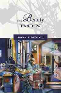 The Beauty Box by Bonnie Dunlop