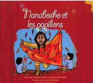 Nanabosho And The Butterflies French: Nanabosho Et Les Papillons by Joe Mclellan