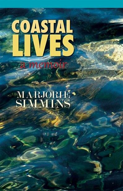 Coastal Lives by Marjorie Simmins