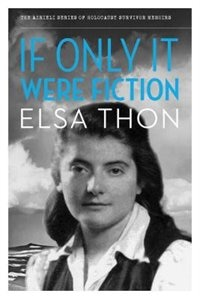 If Only It Were Fiction by Elsa Thon