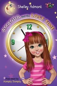 Amanda and the Lost Time by Shelley Admont
