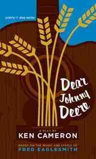 Dear Johnny Deere by Ken Cameron