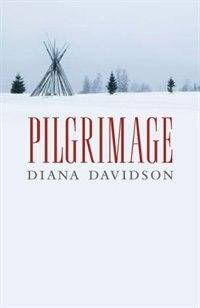 Pilgrimage by Diana Davidson