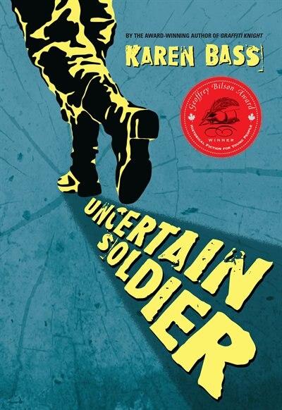 Uncertain Soldier by Karen Bass