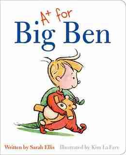 A+ For Big Ben by Sarah Ellis