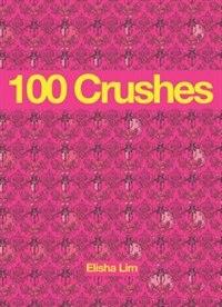 100 Crushes by Elisha Lim