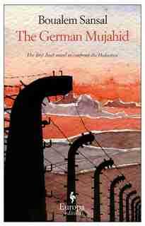 The German Mujahid by Boualem Sansal