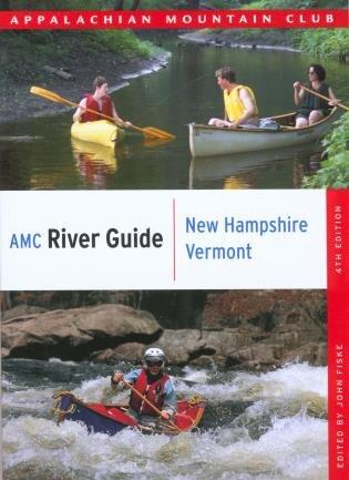 Amc River Guide New Hampshire/vermont by John Fiske