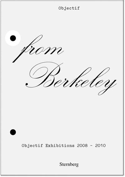 From Berkeley To Berkeley: Objectif Exhibitions, 2008-2010 by Mai Abu Eldahab