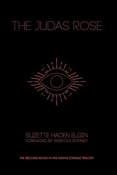 The Judas Rose de Suzette Haden Elgin
