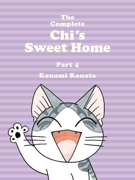The Complete Chi's Sweet Home, 4 by Konami Kanata