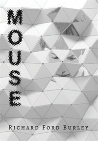 Mouse by Richard Ford Burley