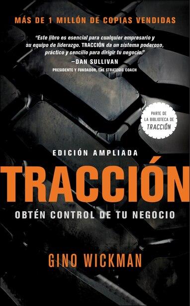 Traccion: Obtén Control De Tu Negocio de Gino Wickman