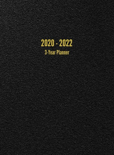 2020 - 2022 3-Year Planner: 36-Month Calendar (Black) de I. S. Anderson