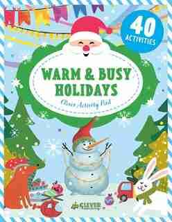 Warm & Busy Holidays by Evgeniya Clever Publishing