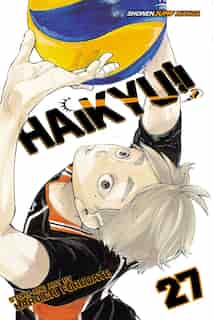 Haikyu!!, Vol. 27: An Opportunity Accepted by Haruichi Furudate
